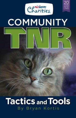 PetSmart Charities Community TNR: Tactics and Tools