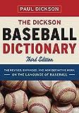 The Dickson Baseball Dictionary - Paul Dickson