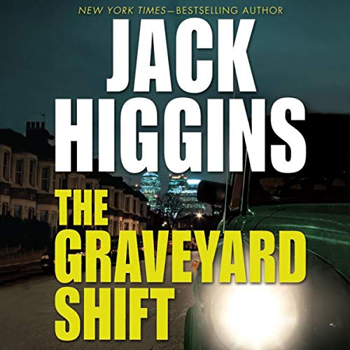 The Graveyard Shift Audiobook By Jack Higgins cover art