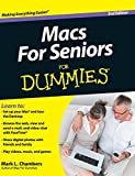 Macs For Seniors For Dummies (For Dummies (Computers))