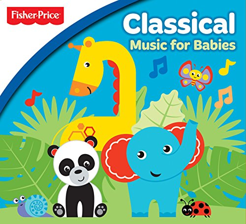 Fisher Price: Classical Music For Babies