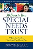 Image of 30 Days to Your Special Needs Trust: A Quick-Start Guide to Your Special-Needs Estate Plan