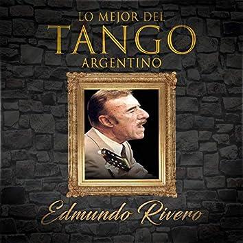 Lo Mejor del Tango Argentino, Edmundo Rivero