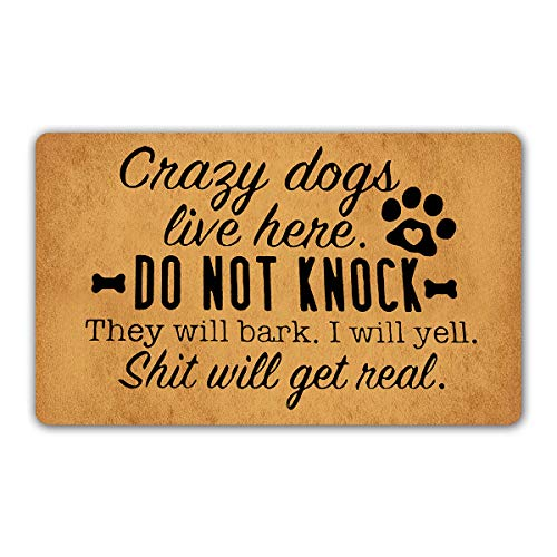 DoubleJun Funny Doormat Crazy Dogs Live Here Do Not Knock They Will Bark Entrance Mat Floor Rug Indoor/Outdoor/Front Door Mats Home Decor Machine Washable Rubber Non Slip Backing 29.5