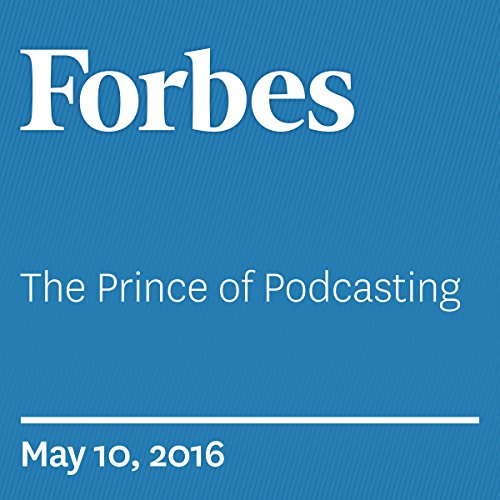 The Prince of Podcasting audiobook cover art