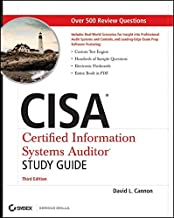Cisa: Certified Information Systems Auditor Study  Guide, Third Edition