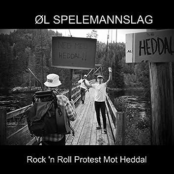Rock 'N Roll Protest Mot Heddal