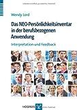 Das NEO-Persönlichkeitsinventar in der berufsbezogenen Anwendung (German Edition)