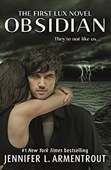 Obsidian (Lux - Book One) (Lux Series 1) by [Jennifer L. Armentrout]