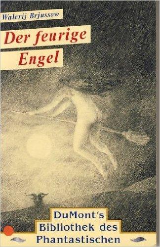 Buchseite und Rezensionen zu 'Der feurige Engel. Roman. von Walerij Brjussow ( August 1993 )' von