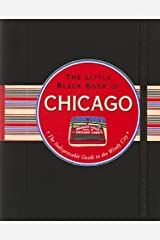 The Little Black Book of Chicago, 2013 Edition Kindle Edition