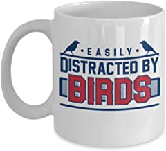Easily Distracted By Birds Bird Watching Coffee & Tea Gift Mug Cup, Stuff, Supplies, Accessories, Items, Things And Gag Gifts For Birder, Bird-watcher, Birding Enthusiast & Lover Of Birds (11oz)