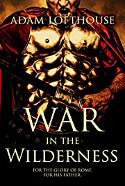 War in the Wilderness (Path of Nemesis Book 2)