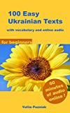 100 Easy Ukrainian Texts: with vocabulary and online audio (for beginners) (English Edition)
