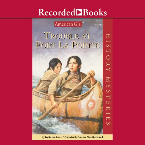 Trouble at Fort LaPointe audiobook cover art