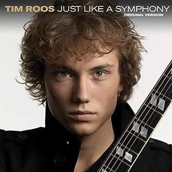 Just Like A Symphony (Original Version)