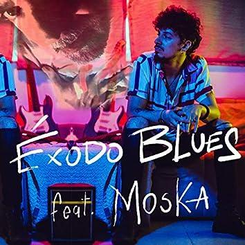 Éxodo Blues (feat. Moska)