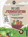 Bocaux et fermentation - Conservez les légumes de votre jardin !