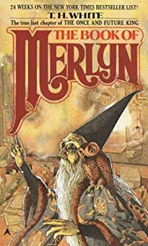 THE BOOK OF MERLYN By White T H  Author  Mass Market Paperbound on 15-Oct-1987