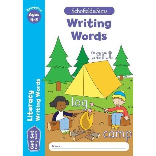 Get Set Literacy: Writing Words, Early Years Foundation Stage, Ages 4-5