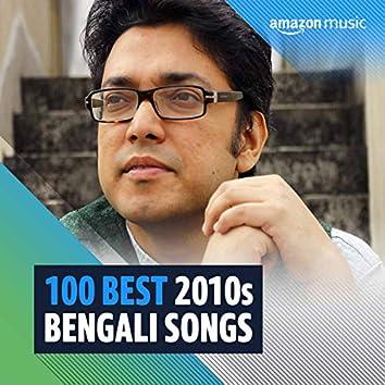 100 Best 2010s Bengali Songs
