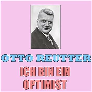 Ich Bin Ein Optimist