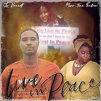 Live in Peace (feat. Miss Tina Fondren)