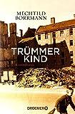 Trümmerkind: Roman