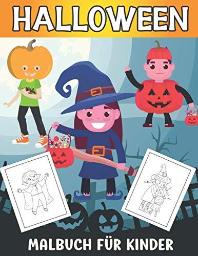 Halloween Malbuch für Kinder: Erstaunliche Halloween Malbuch für Kinder von 4-8 Jahren | Großes Geschenk für Kinder
