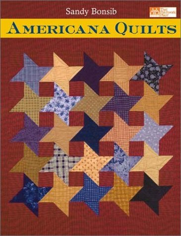 Americana Quilts (That Patchwork Place) by Sandy Bonsib (2003-02-02)