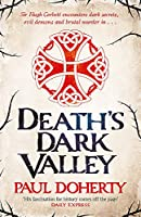 Death's Dark Valley (Hugh Corbett 20) (Hugh Corbett Medieval Mysteries)