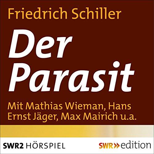 Der Parasit oder Die Kunst sein Glück zu machen audiobook cover art