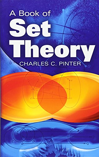 Compare Textbook Prices for A Book of Set Theory Dover Books on Mathematics Illustrated Edition ISBN 9780486497082 by Pinter, Charles C