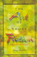 The Art of Short Fiction: An International Anthology 0006474241 Book Cover
