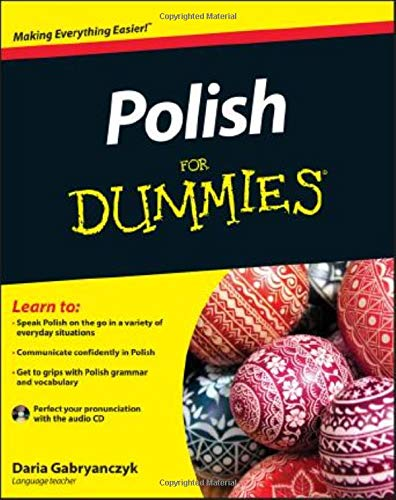 Compare Textbook Prices for Polish For Dummies 1 Edition ISBN 8601200470857 by Gabryanczyk, Daria