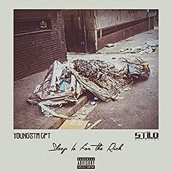 Sleep Is for the Rich (feat. Stilo Magolide)