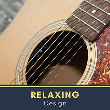 Relaxing Design