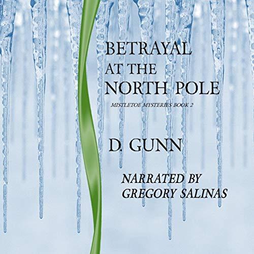 Betrayal at the North Pole cover art