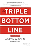 The Triple Bottom Line: How Today′s Best–Run Companies Are Achieving Economic, Social and...