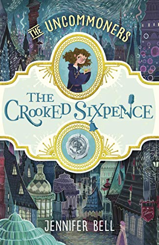 CROOKED SIXPENCE, THE