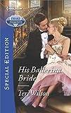 His Ballerina Bride (Drake Diamonds Book 2526) (English Edition)