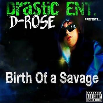 Birth of a Savage