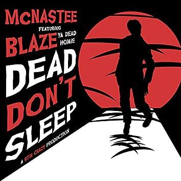Dead Don't Sleep (feat. Blaze Ya Dead Homie)