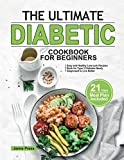 The Ultimate Diabetic Cookbook for Beginners: Easy and Healthy Low-carb Recipes Book