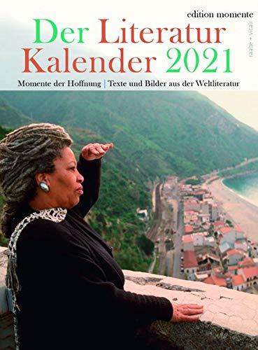 Der Literatur Kalender 2021: Momente der Hoffnung