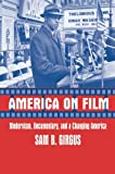 America on Film: Modernism, Documentary, and a Changing America