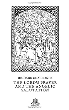 The Lord's prayer and the Angelic salutation (Nihil Sine Deo)