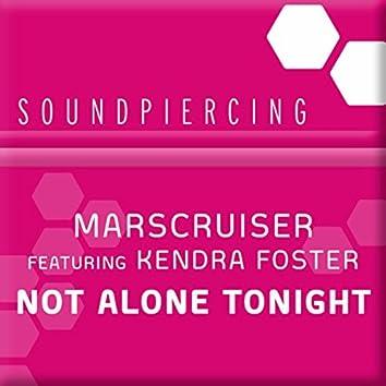 Not Alone Tonight