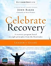 Celebrate Recovery Revised Edition Leaders Guide by John Baker (Aug 27 2012)