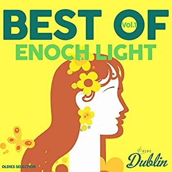 Oldies Selection: Enoch Light - Best Of, Vol. 1